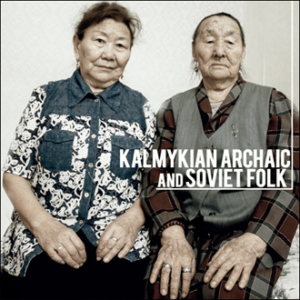 Kalmykian Archaic and Soviet Folk